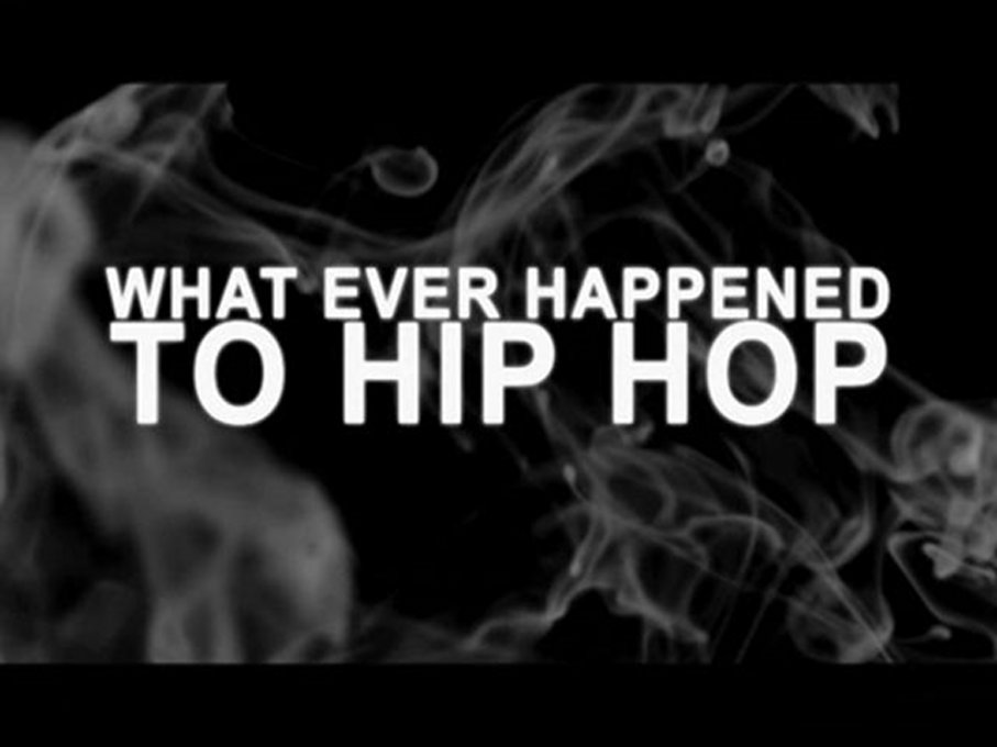 WhatEverHappentoHiphop